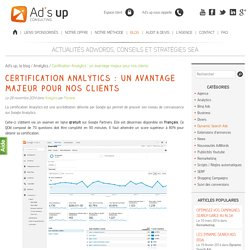 Certification Analytics : un avantage majeur pour nos clients