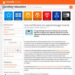 Une certification en apprentissage inversé