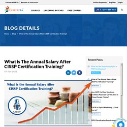 What is The Annual Salary After CISSP Certification Training?