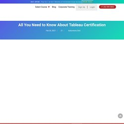 Become Tableau Certified : Complete Guide