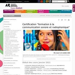"""Certification """"formation à la communication sonore et radiophonique"""" - Espace étudiant - Université Bordeaux Montaigne"""