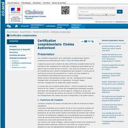 Certification complémentaire Cinéma Audiovisuel — Cinéma
