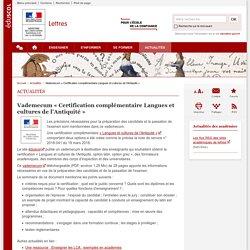 Vademecum «Certification complémentaire Langues et cultures de l'Antiquité »-Lettres-Éduscol