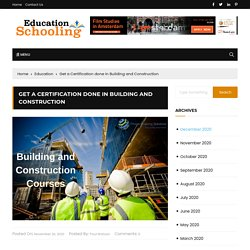 Get a Certification done in Building and Construction - education schooling