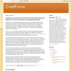 CredForce: CredForce Launches The World's First Ever Bpm Services Platform For The Certification/ Credentialing Vertical