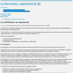 La certification en ergonomie.