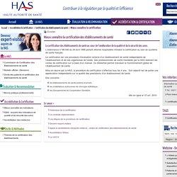 Mieux connaître la certification des établissements de santé