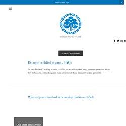 Certification FAQs — BioGro NZ