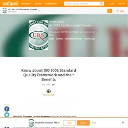 ISO 9001 Certification By Ursindia - Know about ISO 9001 Standard Quality Framework and their Benefits