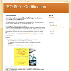 ISO 9001 Certification: Information About revised Quality Management System ISO 9001:2015 Certification