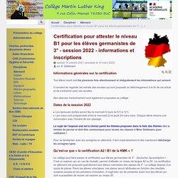 Certification pour attester le niveau B1 pour les élèves germanistes de 3° - session 2021 - informations et inscriptions - Collège Martin Luther King - Buc