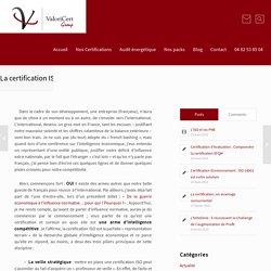 La certification ISO, cet outil insoupçonné d'intelligence compétitive - Valoricert Group