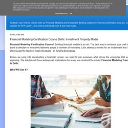 Financial Modeling Certification Course Delhi: Investment Property Model