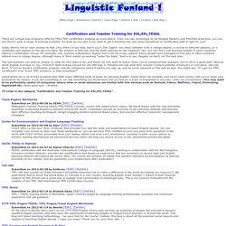 Certification and Teacher Training for ESL,EFL,TESOL:Linguistic Funland TESL/ESL/EFL/Language/Linguistics Links