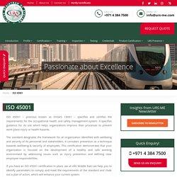 ISO 45001 Certification in Dubai, Abu Dhabi