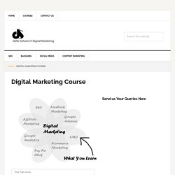 Certification Course of Digital Marketing in Delhi - Online India