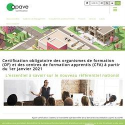 Certification obligatoire des OF et CFA - Apave Certification