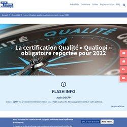 La certification Qualité « Qualiopi » obligatoire reportée pour 2022