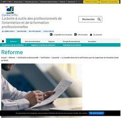 La nouvelle donne de la certification pour les organismes de formation (Jeudi de l'Afref) - Centre Inffo