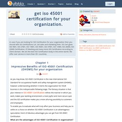 Impressive Benefits of ISO 45001 Certification (OHSMS) for your organization