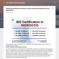 Acquire ISO Certification in Morocco: for the systematic development of your organizations