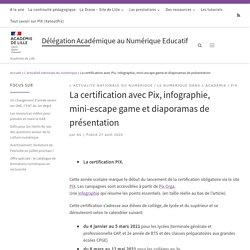 La certification avec Pix, infographie, mini-escape game et diaporamas de présentation – La Délégation Académique au Numérique Educatif