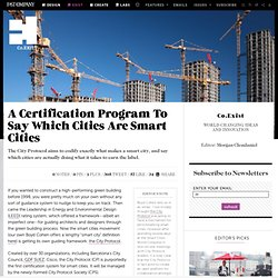 A Certification Program To Say Which Cities Are Smart Cities