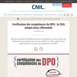 Certification des compétences du DPO : la CNIL adopte deux référentiels