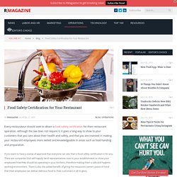 Food Safety Certification for Your Restaurant - RMagazine