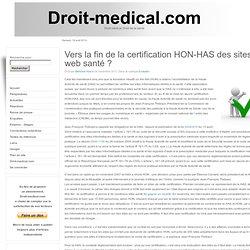 Vers la fin de la certification HON-HAS des sites web santé ?