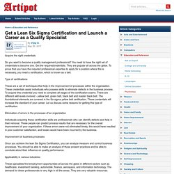 Get a Lean Six Sigma Certification and Launch a Career as a Quality Specialist
