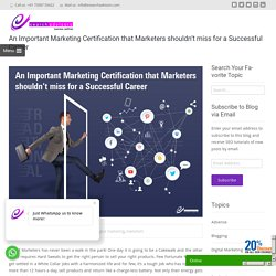 An Important Marketing Certification for a Successful Career - Blog