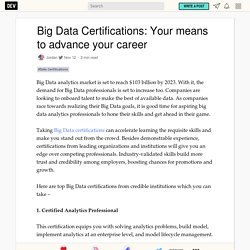 Big Data Certifications: Your means to advance your career