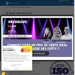 A quoi servent les certifications d'entreprise ?