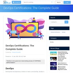DevOps Certifications: The Complete Guide