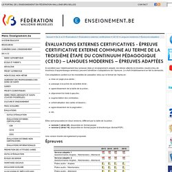 Évaluations externes certificatives - épreuve certificative externe commune au terme de la troisième étape du continuum pédagogique (CE1D) langues modernes épreuves adaptées