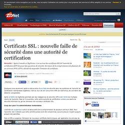 2011 : Certificats SSL : nouvelle faille de sécurité dans une autorité de certification