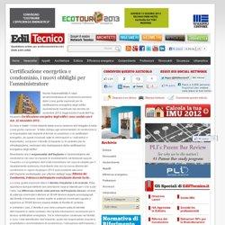 Certificazione energetica e condominio, obblighi per l'amministratore