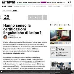 Hanno senso la certificazioni linguistiche di latino?