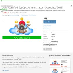 AWS Certified SysOps Administrator - Associate 2015