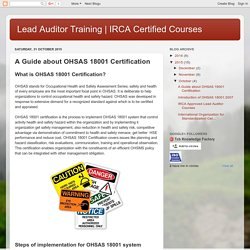 IRCA Certified Courses : A Guide about OHSAS 18001 Certification