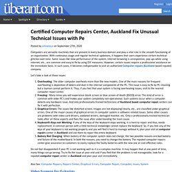 Certified Computer Repairs Center, Auckland Fix Unusual Technical Issues with Pe