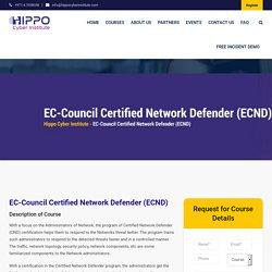 EC-Council Certified Network Defender (ECND) - Hippo Cyber Institute