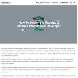 How to Become a Magento 2 Certified Developer