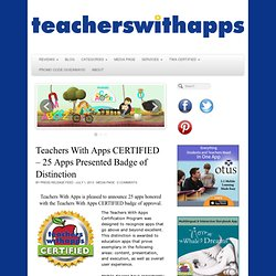 Teachers With Apps CERTIFIED - 25 Apps Presented Badge of Distinction