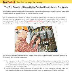 The Top Benefits of Hiring Highly-Certified Electricians in Fort Worth - Mr. Electric of Fort Worth