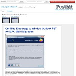 Certified Entourage to Window Outlook PST for MAC Mails Migration