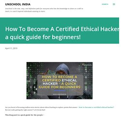 How To Become A Certified Ethical Hacker – a quick guide for beginners!