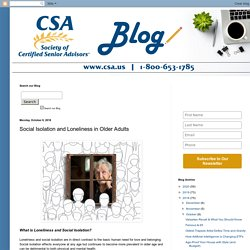 Society of Certified Senior Advisors: Social Isolation and Loneliness in Older Adults