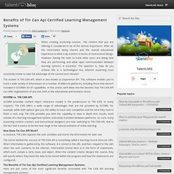 Benefits of Tin Can Api Certified Learning Management Systems